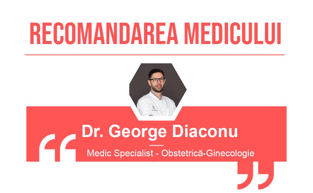 Recomandarea medicului George Diaconu