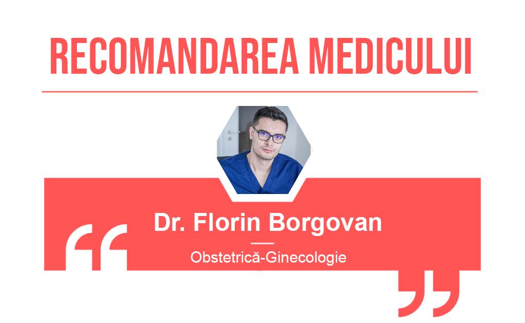Recomandarea medicului Florin Borgovan