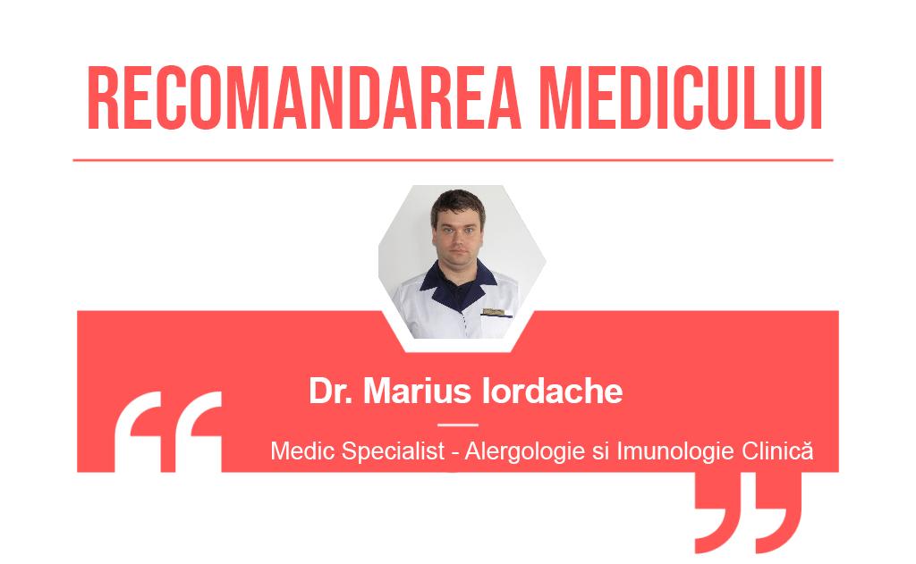Recomandarea medicului Marius Iordache